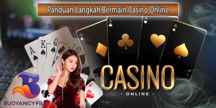 Langkah Awal Bermain Casino Online yang Tepat